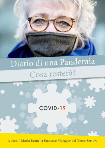 Diario di una Pandemia. Cosa resterà?