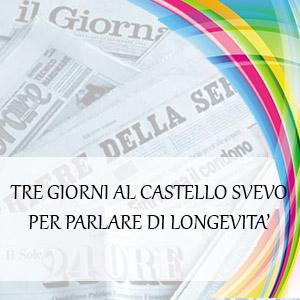 TRE GIORNI AL CASTELLO SVEVO PER PARLARE DI LONGEVITA'